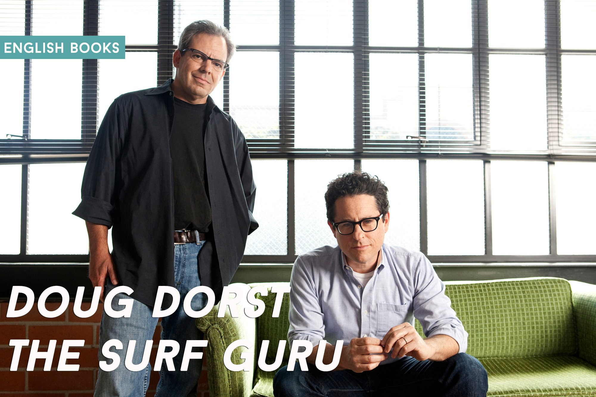 Doug Dorst — The Surf Guru