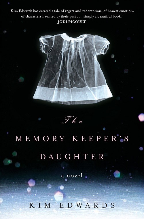 Kim Edwards – The Memory Keeper's Daughter