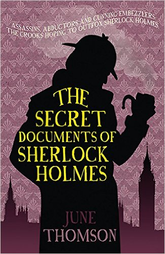 June Thomson – The Secret Documents Of Sherlock Holmes