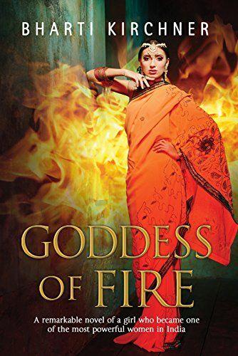 Bharti Kirchner – Goddess Of Fire