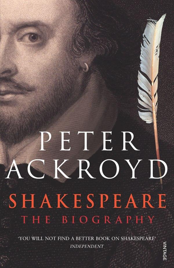 Peter Ackroyd – Shakespeare