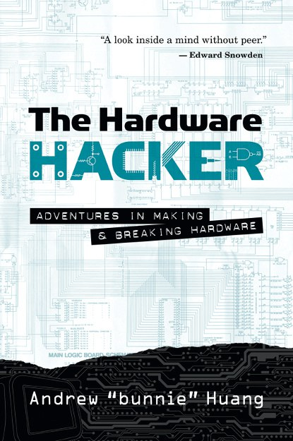 Andrew Huang – The Hardware Hacker
