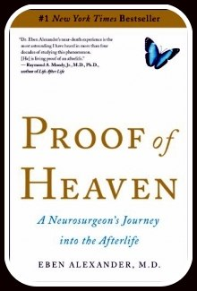 Alexander, Eben – Proof Of Heaven: A Neurosurgeon's Journey Into The Afterlife