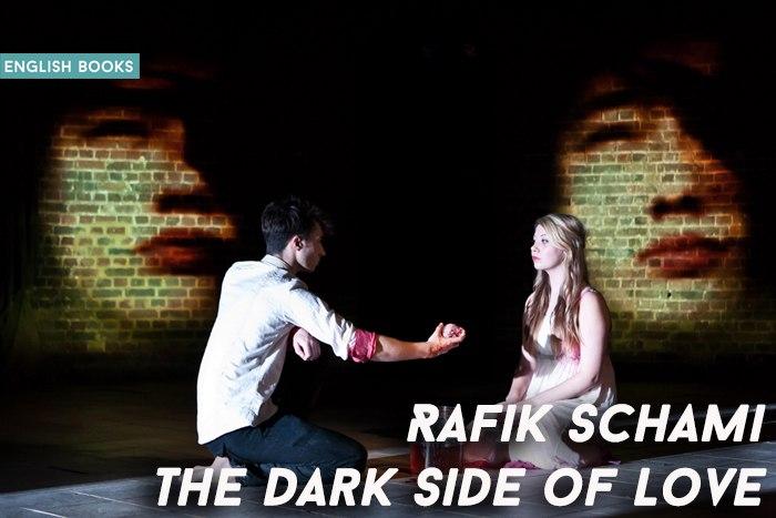 Rafik Schami — The Dark Side Of Love