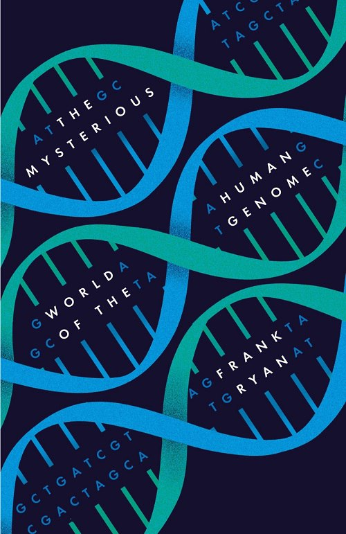Frank Ryan – The Mysterious World Of The Human Genome