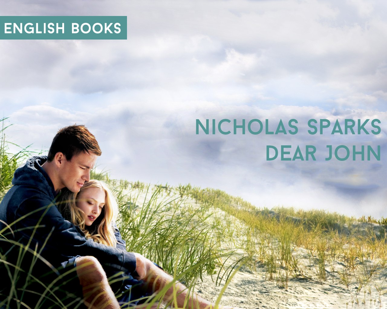 Nicholas Sparks — Dear John