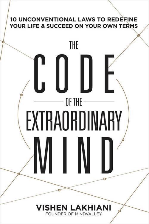 Vishen Lakhiani – The Code Of The Extraordinary Mind