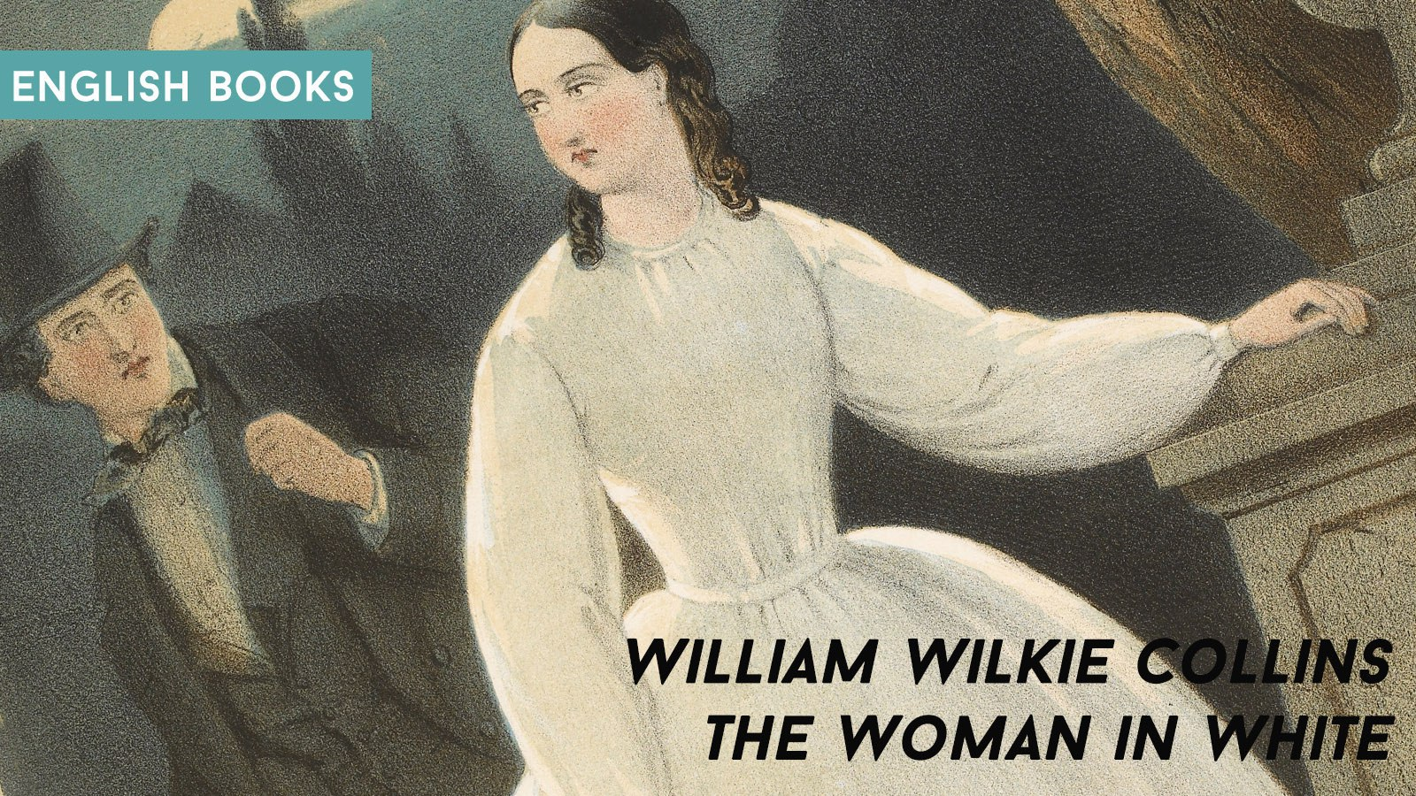 William Wilkie Collins — The Woman In White
