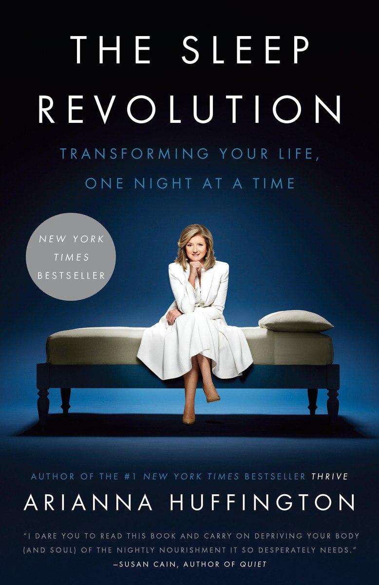 Arianna Huffington – The Sleep Revolution