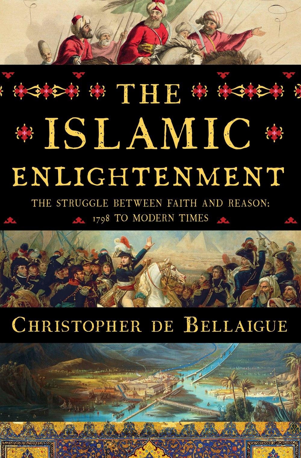 Christopher De Bellaigue – The Islamic Enlightenment