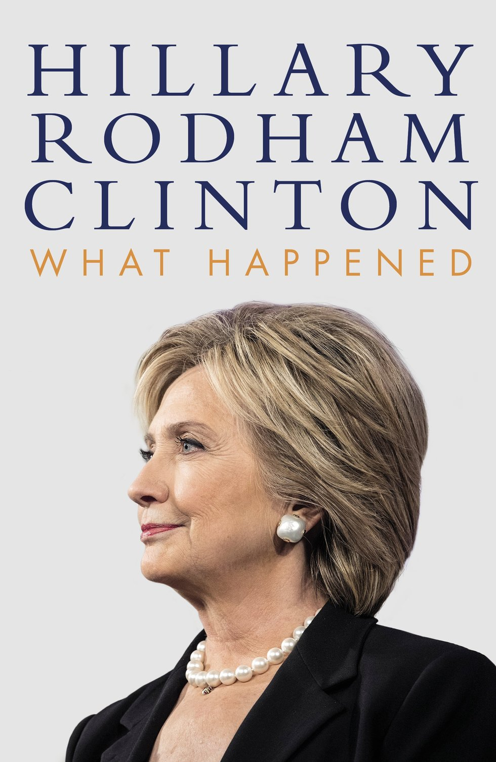 Hillary Rodham Clinton – What Happened