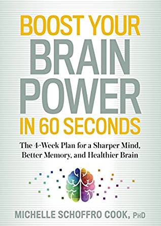 Michelle Schoffro Cook – Boost Your Brain Power In 60 Seconds