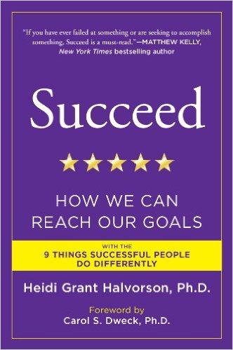 Heidi Grant Halvorson – Succeed