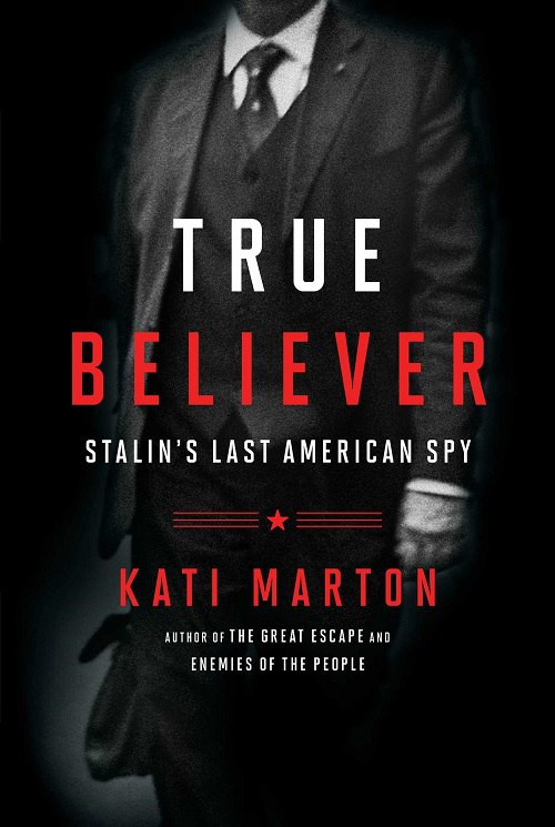 Kati Marton – True Believer