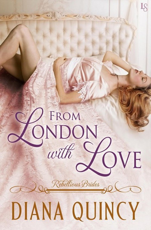 Diana Quincy – From London With Love