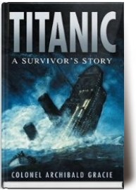 Archibald Gracie – Titanic