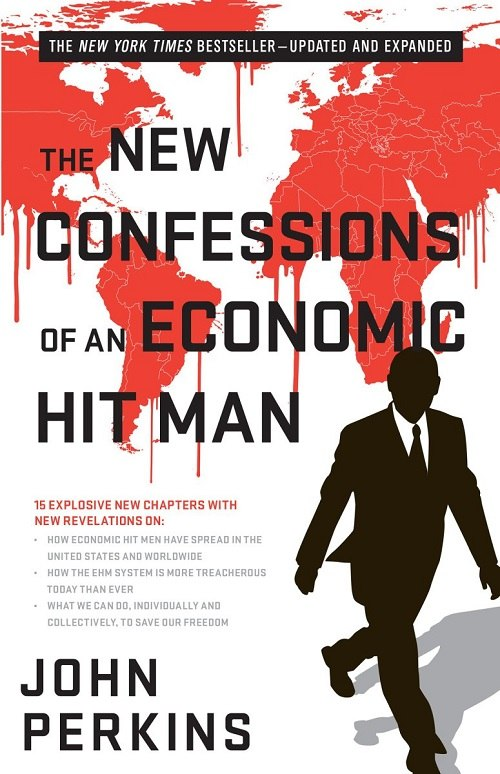 John Perkins – The New Confessions Of An Economic Hit Man