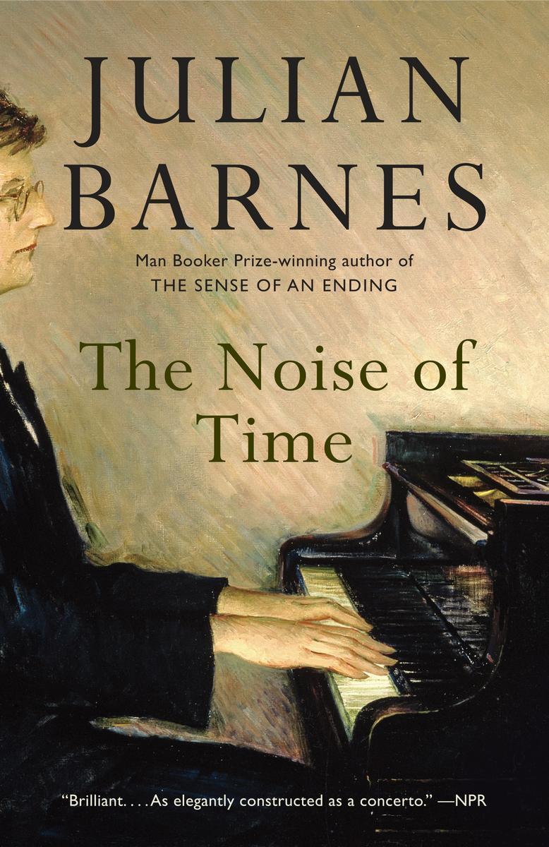 Julian Barnes – The Noise Of Time
