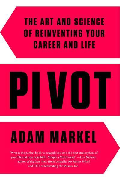 Adam Markel – Pivot