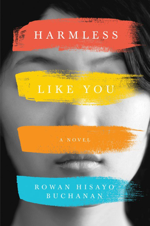 Rowan Hisayo Buchanan – Harmless Like You