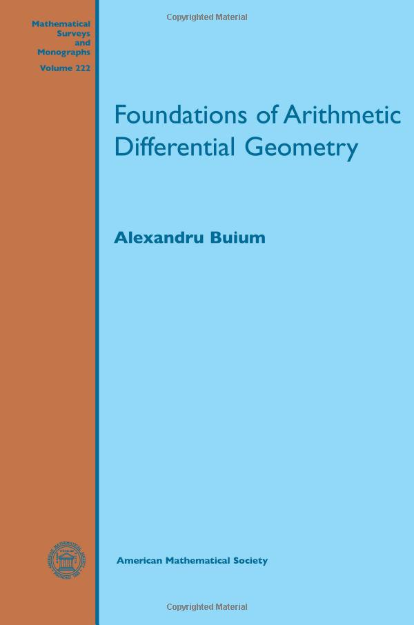 Alexandru Buium – Foundations Of Arithmetic Differential Geometry