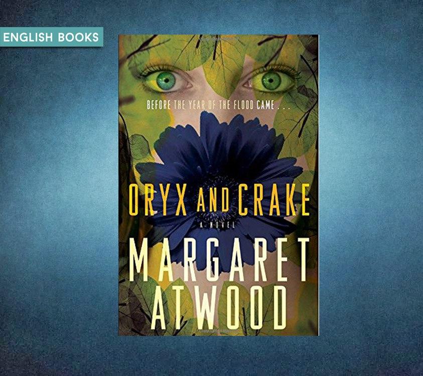 Margaret Atwood — Oryx And Crake