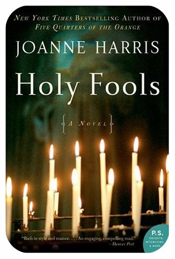 Joanne Harris-Holy Fools