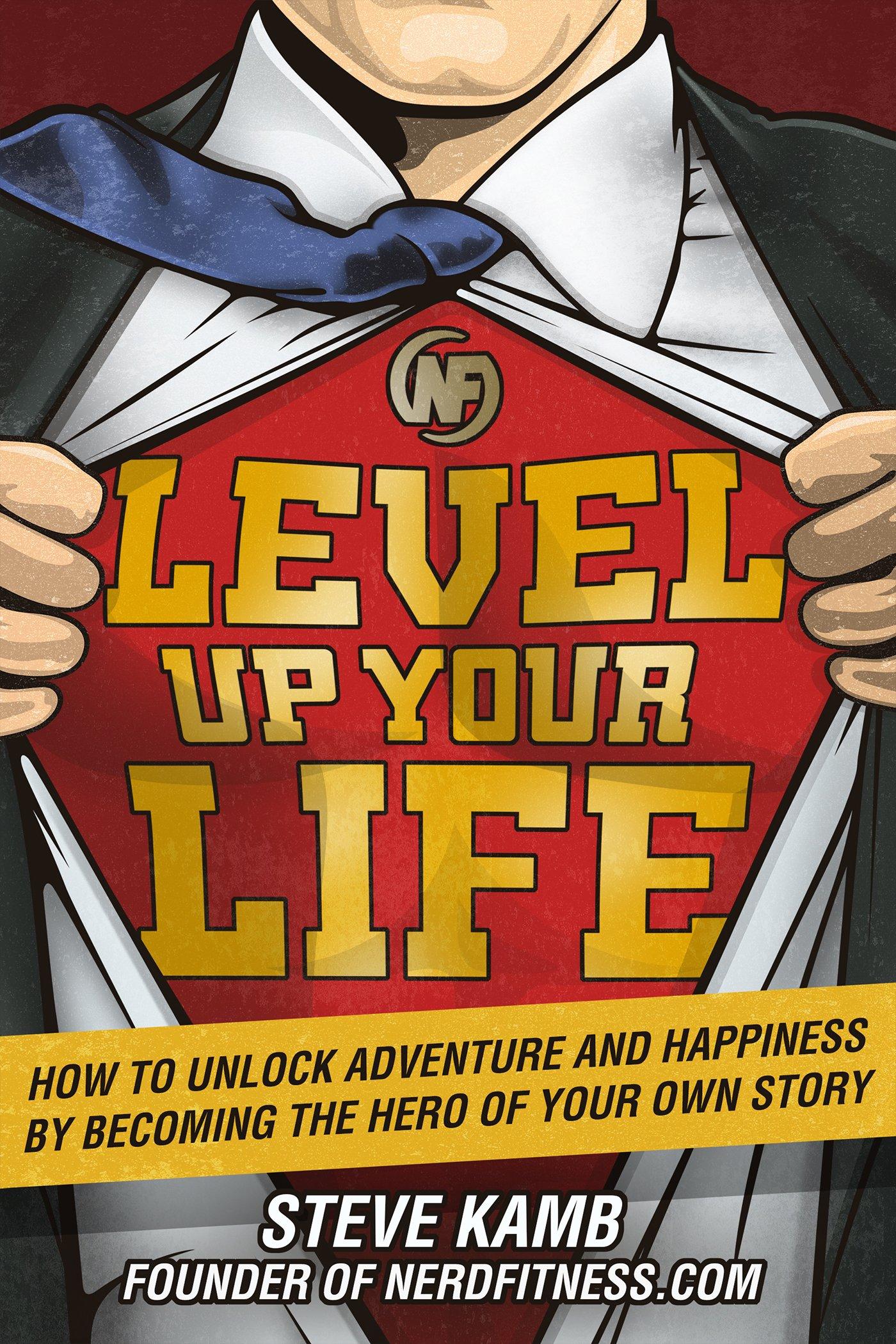 Steve Kamb – Level Up Your Life