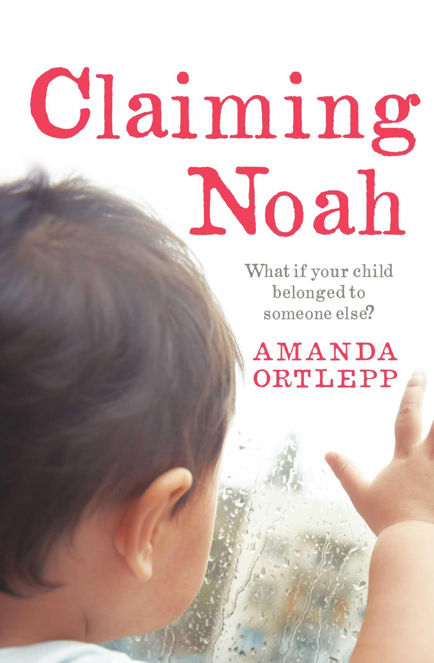 Amanda Ortlepp – Claiming Noah