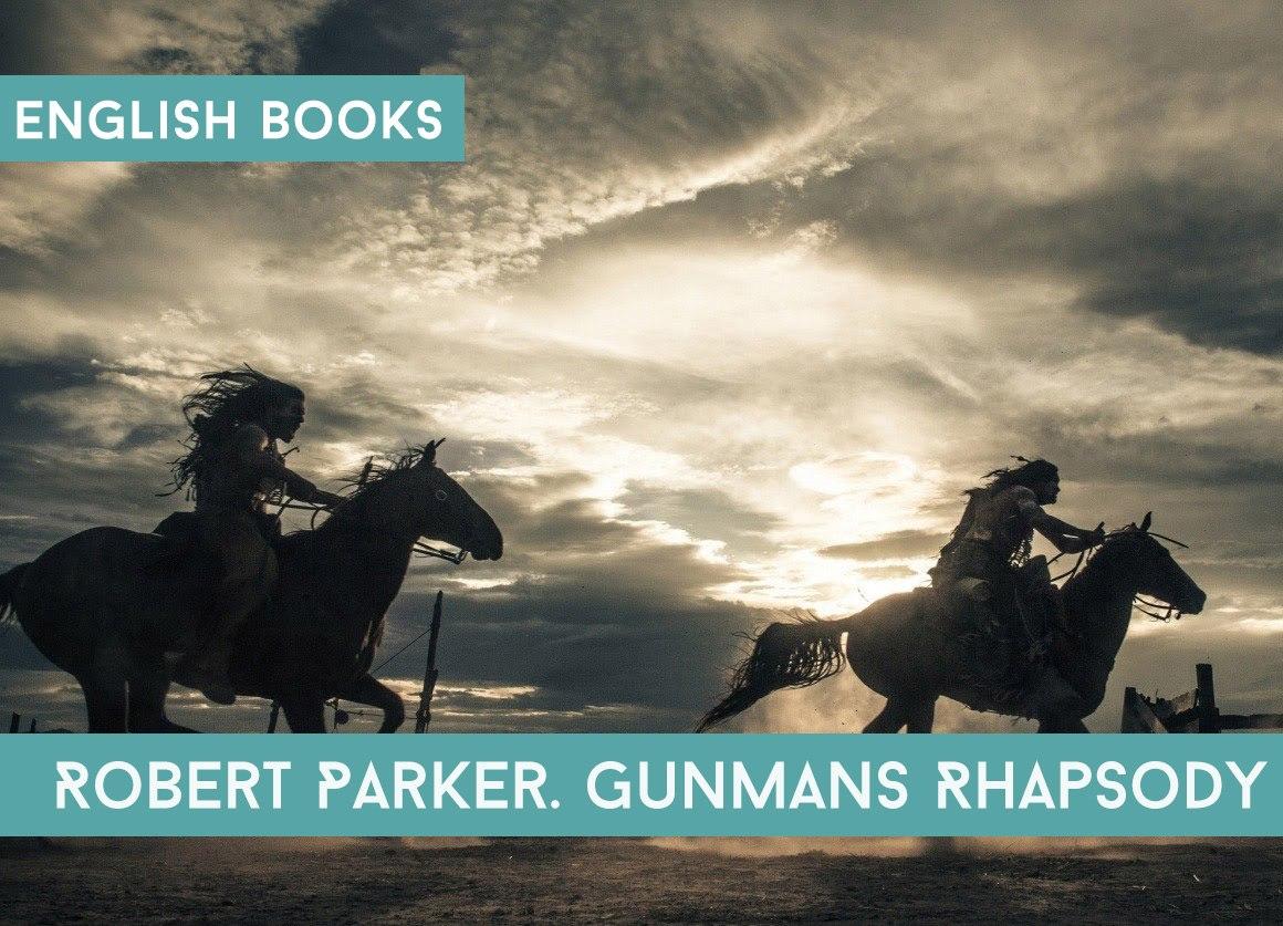 Robert Parker — Gunmans Rhapsody