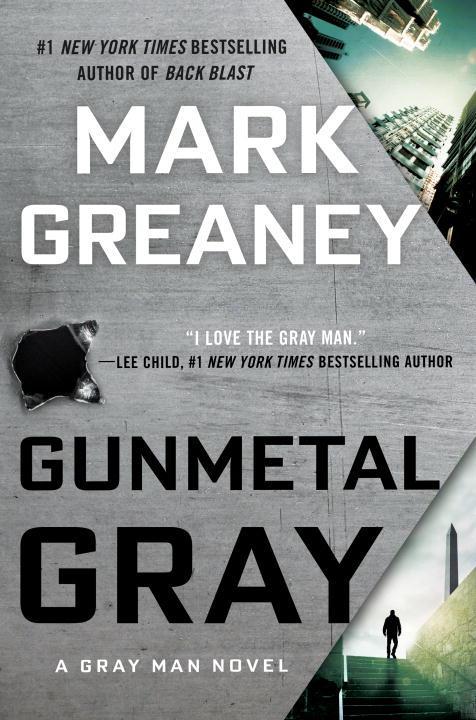 Mark Greaney – Gunmetal Gray