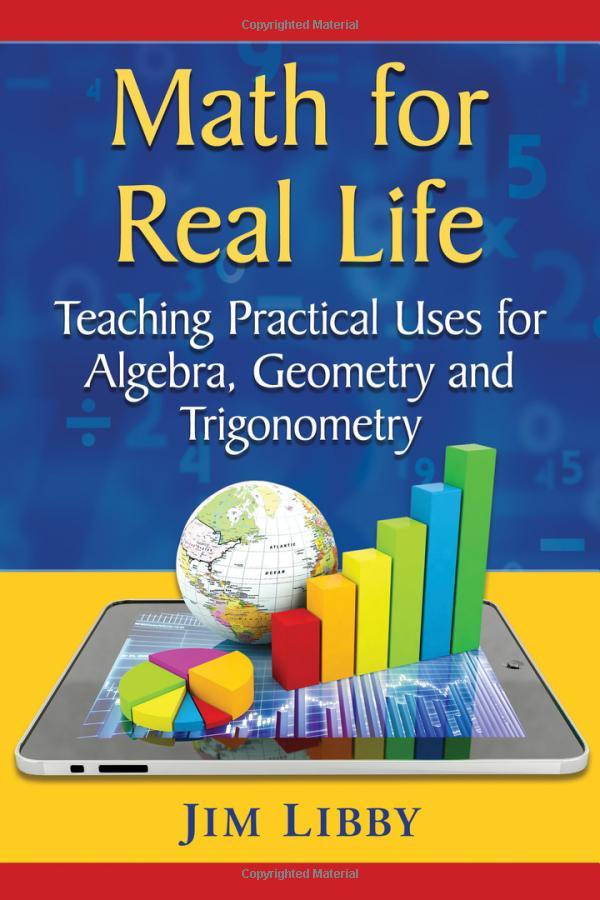 Jim Libby – Math For Real Life