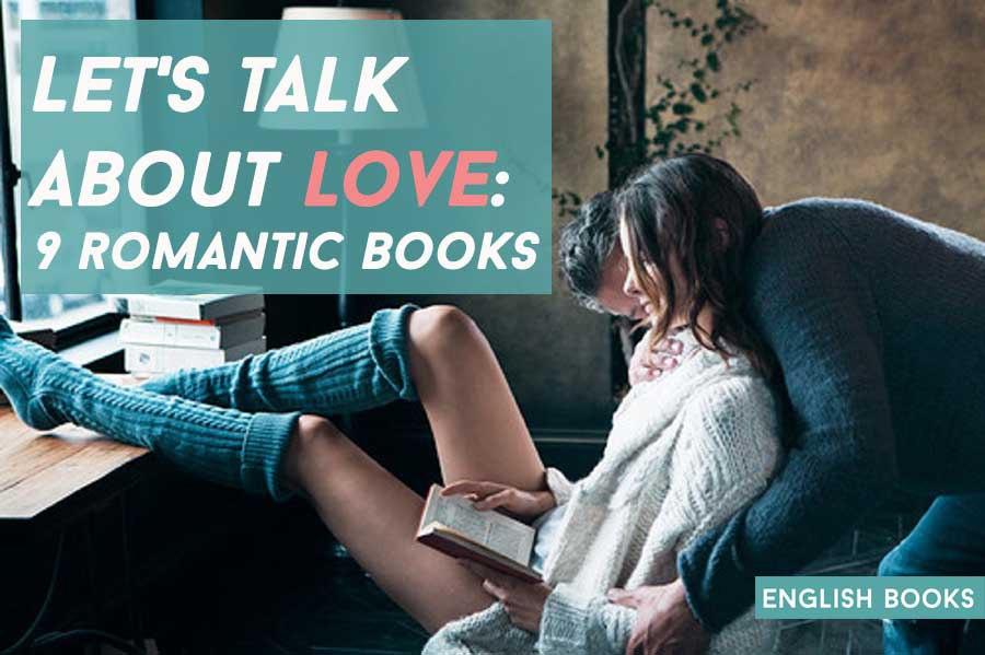 Let's Talk About Love: 9 Romantic Books