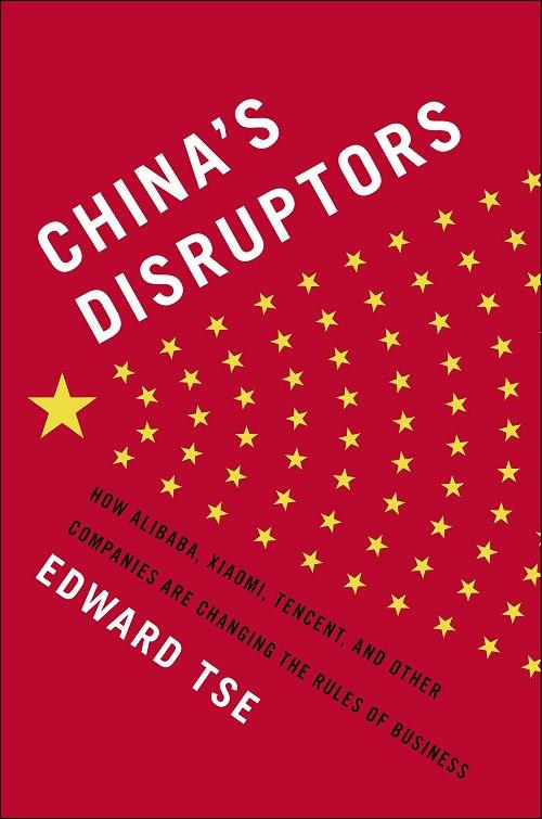 Edward Tse – China's Disruptors