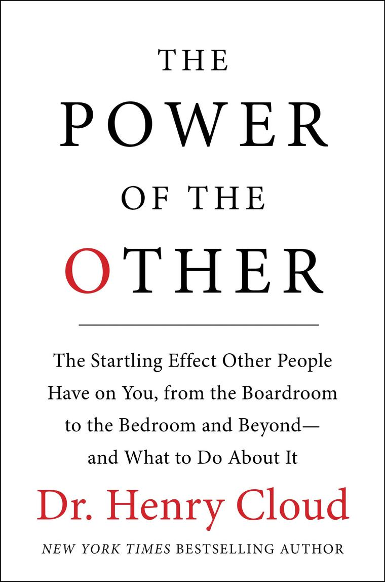 Henry Cloud – The Power Of The Other