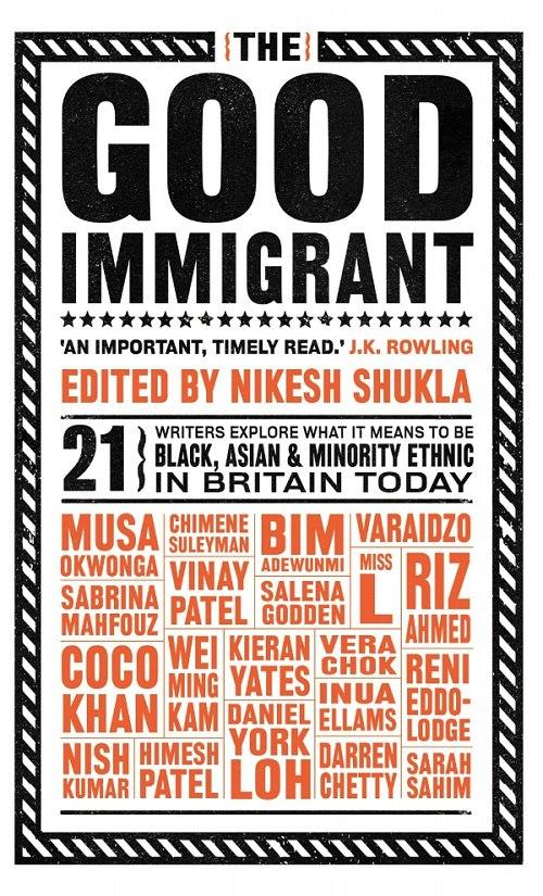 Nikesh Shukla – The Good Immigrant