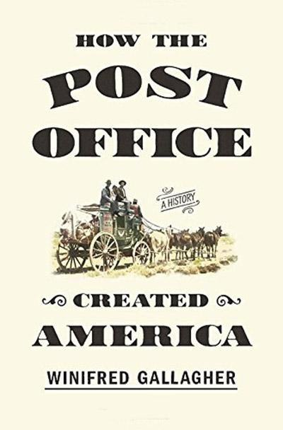 Winifred Gallagher – How The Post Office Created America