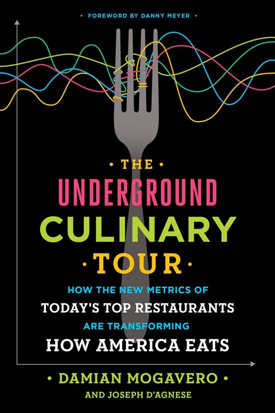 Damian Mogavero, Joseph D'Agnese – The Underground Culinary Tour