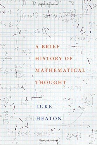 Luke Heaton – A Brief History Of Mathematical Thought