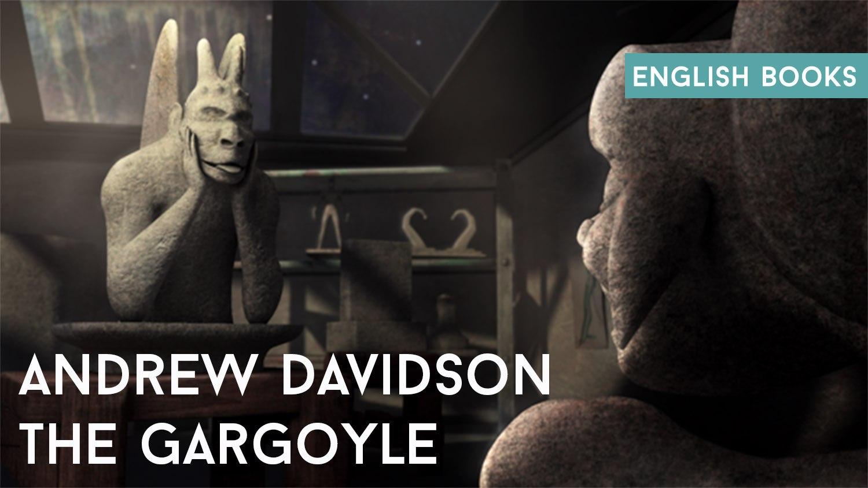 Andrew Davidson — The Gargoyle