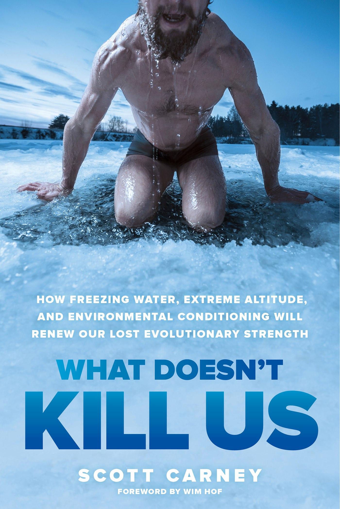 Scott Carney – What Doesn't Kill Us