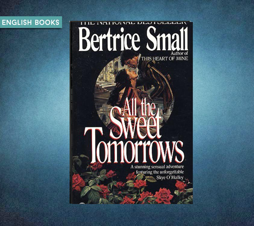 Bertrice Small — All The Sweet Tomorrows