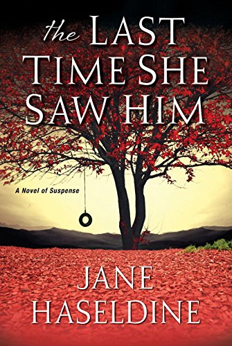 Jane Haseldine – The Last Time She Saw Him