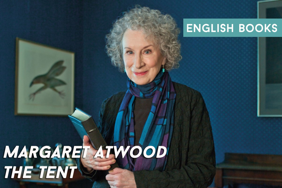 Margaret Atwood — The Tent