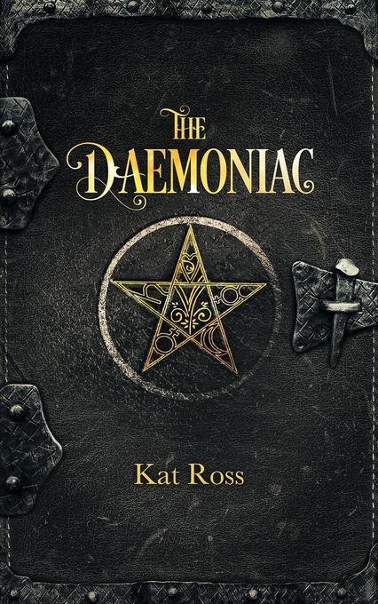 Kat Ross – The Daemoniac