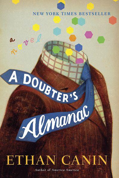Ethan Canin – A Doubter's Almanac