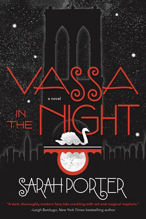 Sarah Porter – Vassa In The Night