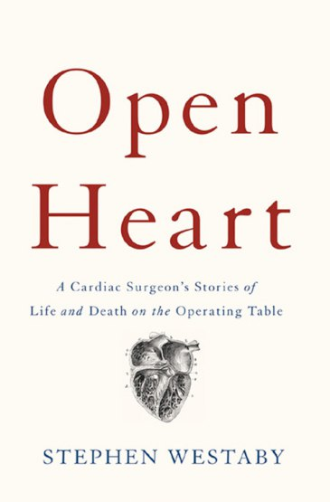 Stephen Westaby – Open Heart