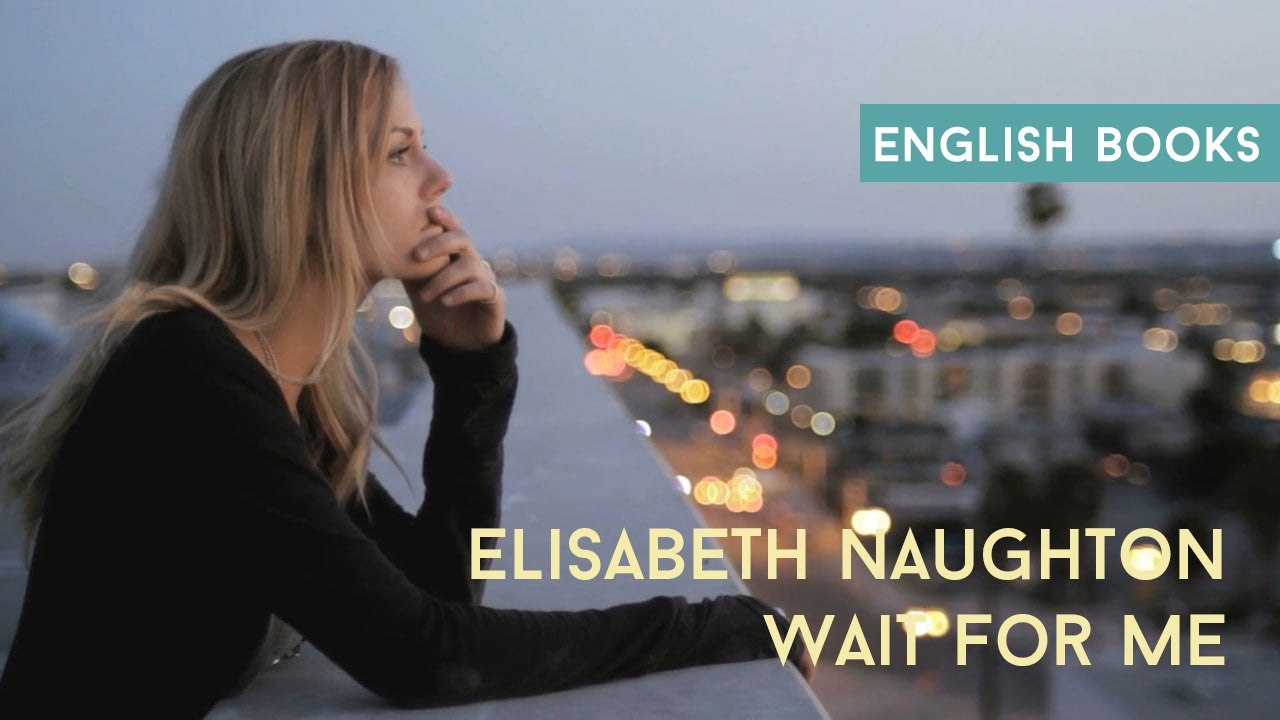 Elisabeth Naughton — Wait For Me