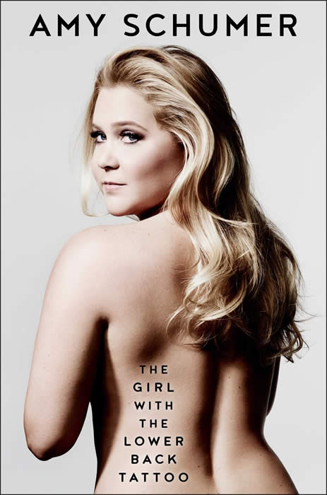 Amy Schumer – The Girl With The Lower Back Tattoo